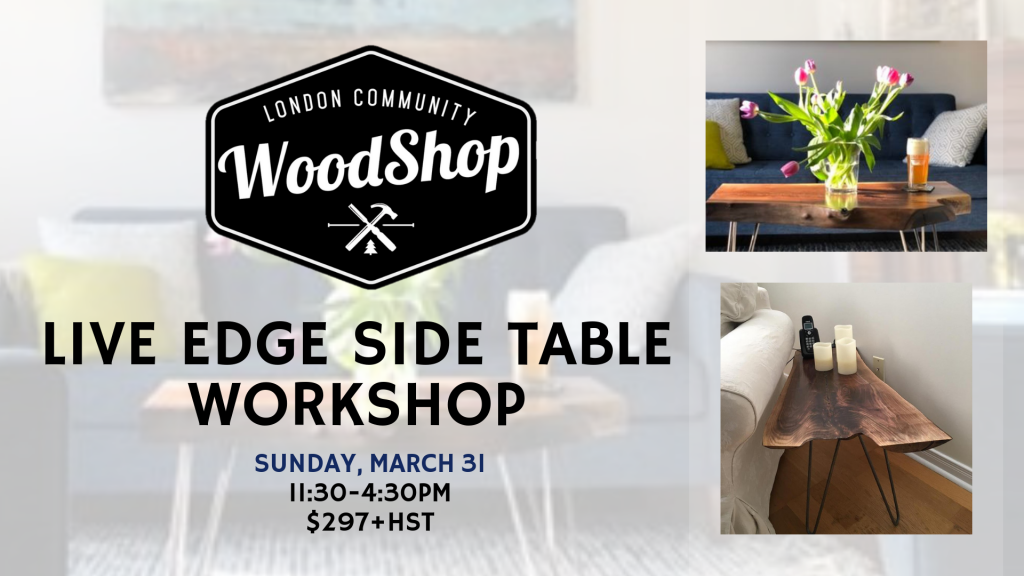 Live Edge Side Table Workshop March Image