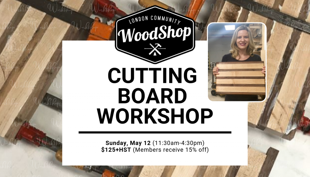 Cutting Board Workshop - May 12