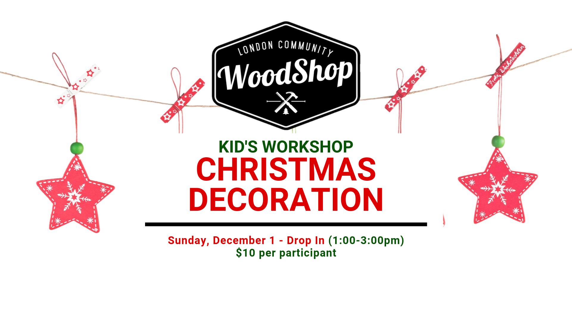 Kid's Christmas Decoration Workshop