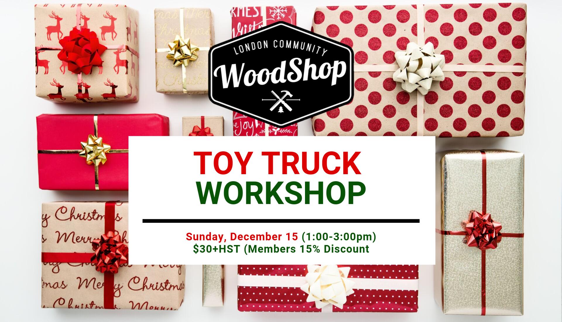 Toy Truck Workshop