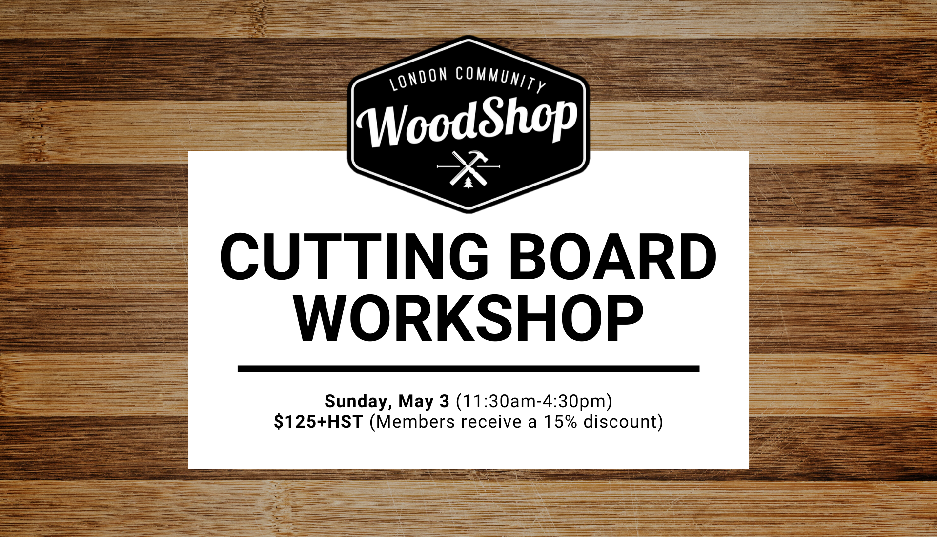 Cutting Board Workshop Sunday May 3 1130am-4 30pm