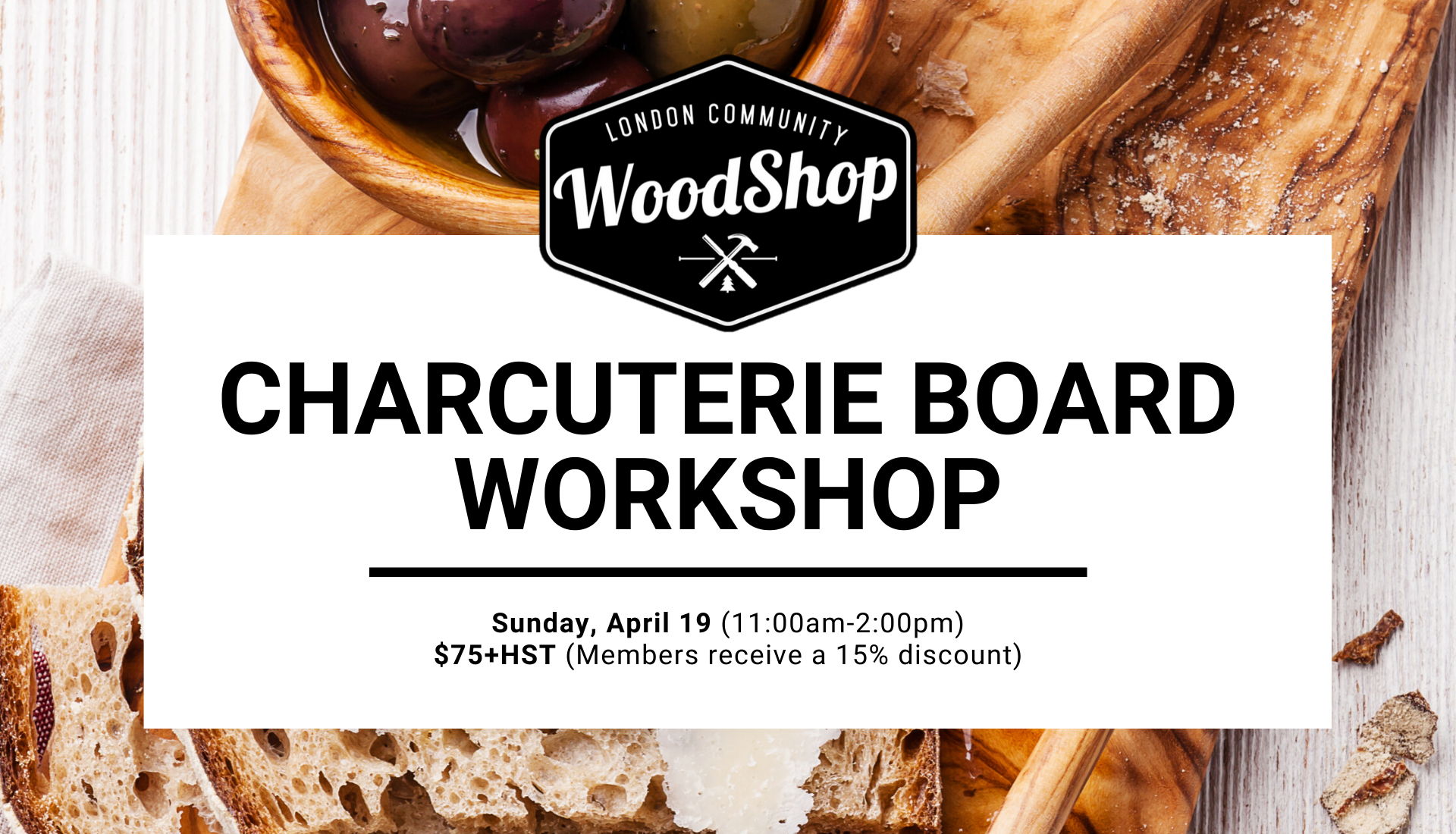 Sunday, April 19 11-2pm Charcuterie Board Workshop