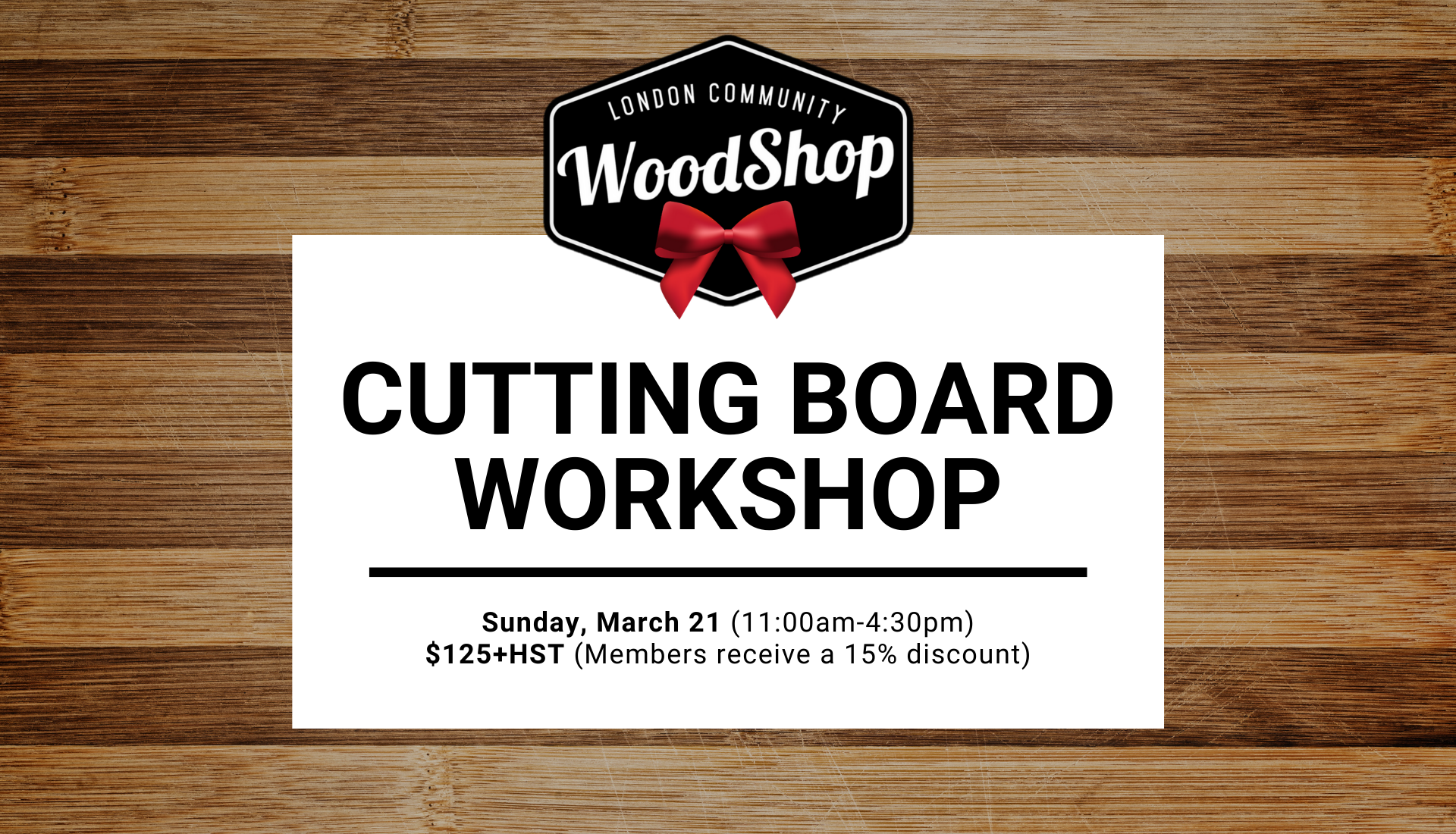 Cutting Board Workshop - Sunday, March 21