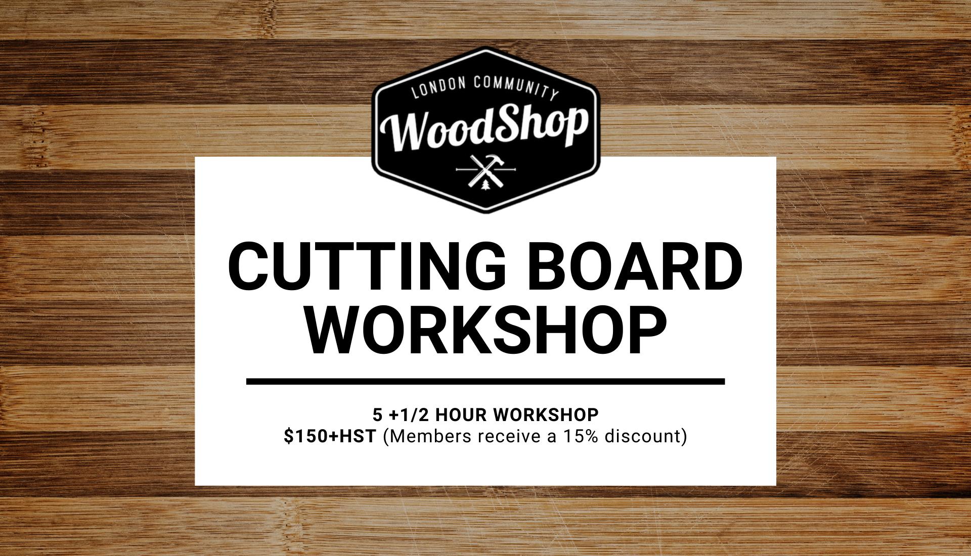 Copy of Cutting Board Workshop
